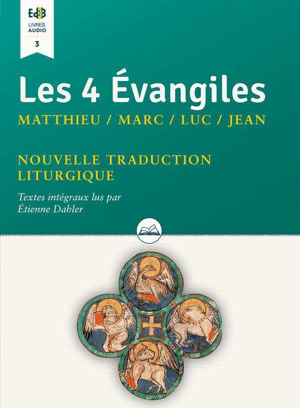 LIV. AUDIO-4 EVANGILES (LES)- MARC, MATHIEU, LUC ET JEAN
