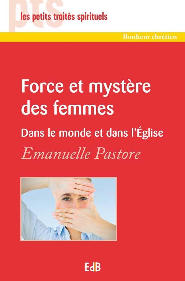 FORCE ET MYSTERE DES FEMMES