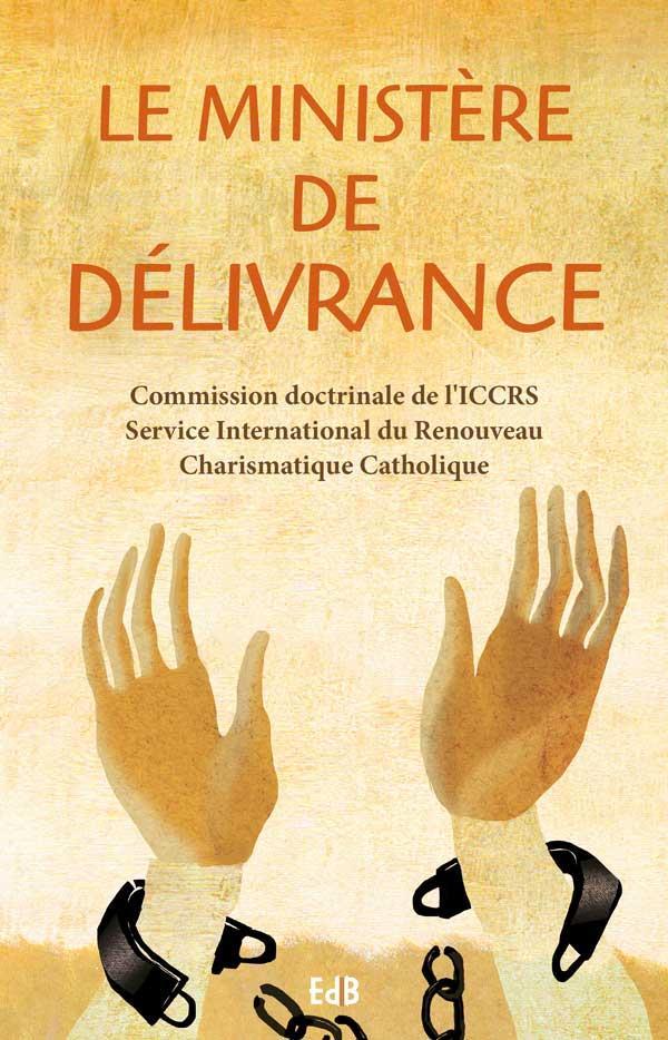 LE MINISTERE DE DELIVRANCE