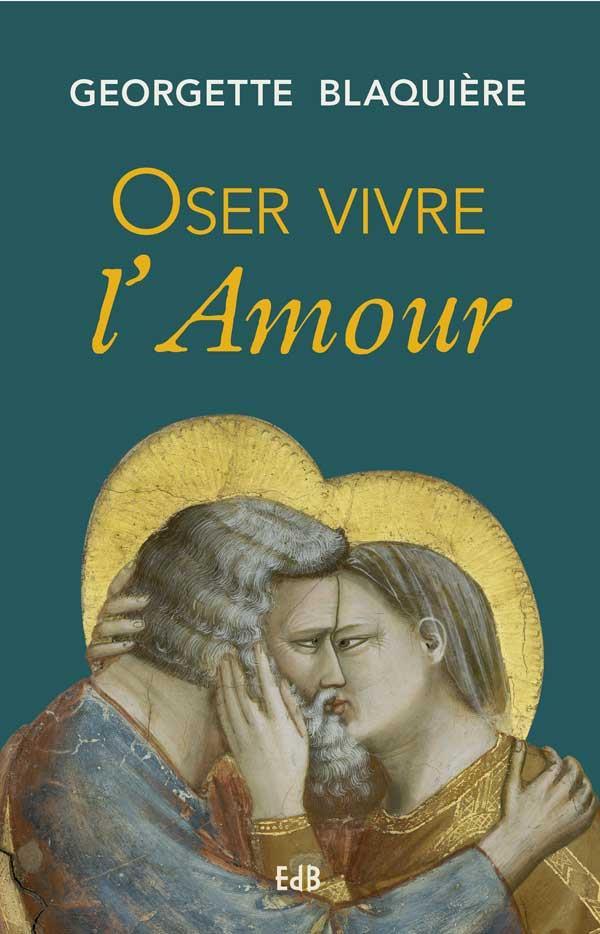 OSER VIVRE L AMOUR  (REIMPRESSION)