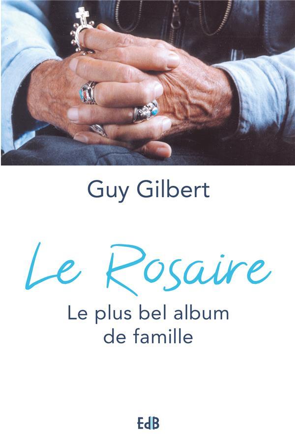 LE ROSAIRE LE PLUS BEL ALBUM DE FAMILLE