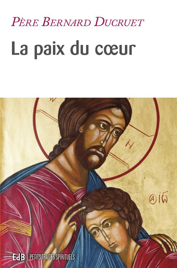 LA PAIX DU COEUR (NOUVELLE EDITION)