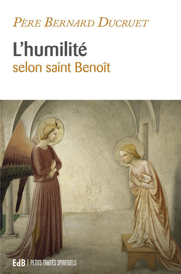 L'HUMILITE SELON SAINT BENOIT - NVLLE EDITION