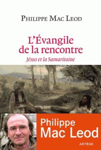 L'EVANGILE DE LA RENCONTRE