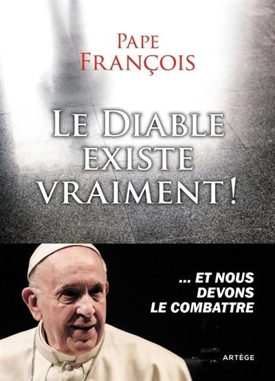 LE DIABLE EXISTE VRAIMENT !
