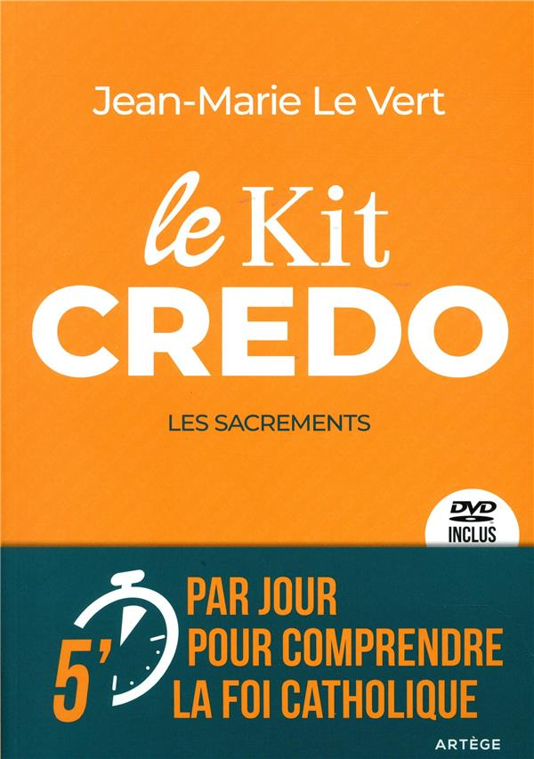 LE KIT CREDO - LES SACREMENTS