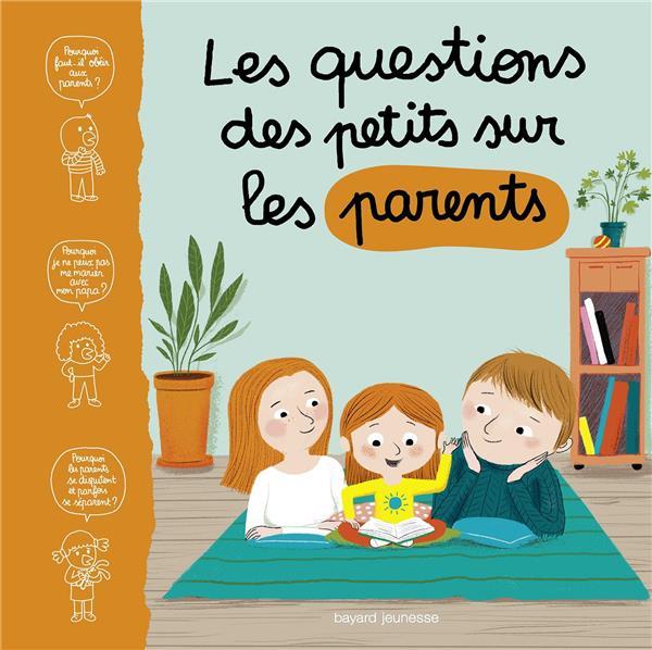 Les questions des tout-petits sur les parents