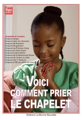 VOICI COMMENT PRIER LE CHAPELET