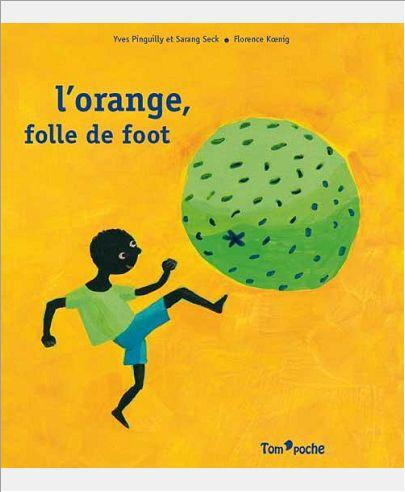 ORANGE FOLLE DE FOOT (L')