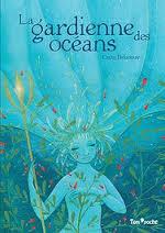 LA GARDIENNE DES OCEANS
