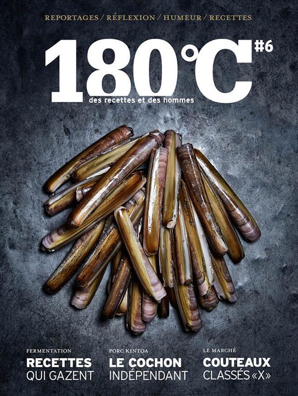 180 DEGRES C DES RECETTES ET DES HOMMES VOL 6