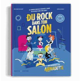 DU ROCK DANS TON SALON - LA COMEDIE MUSICALE ROCK ET DROLE A JOUER EN PLAYBACK!