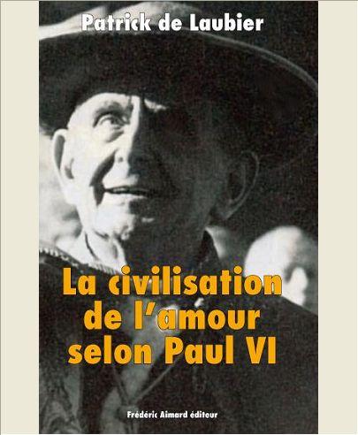 LA CIVILISATION DE L'AMOUR SELON PAUL VI
