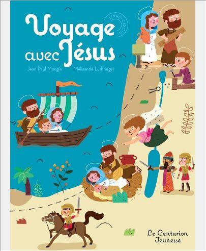 VOYAGE AVEC JESUS