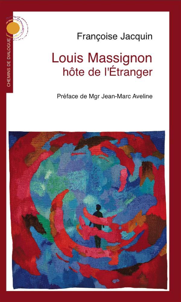 LOUIS MASSIGNON HOTE DE L'ETRANGER