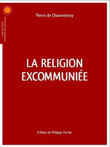 LA RELIGION EXCOMMUNIEE