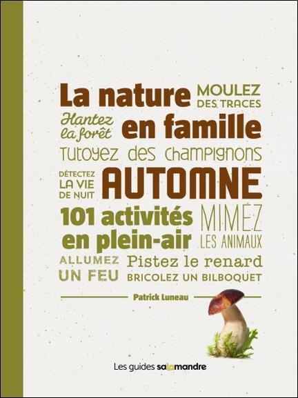 LA NATURE EN FAMILLE AUTOMNE