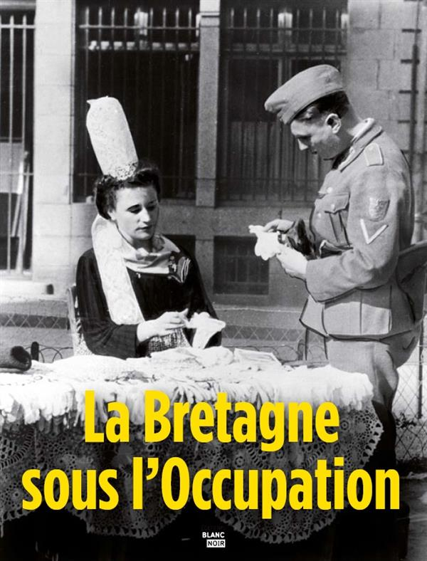 BRETAGNE SOUS L OCCUPATION