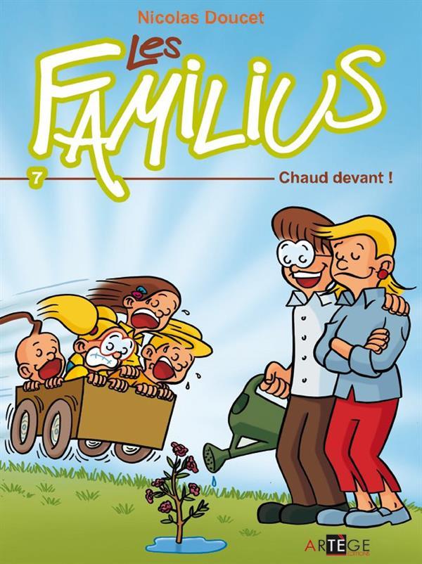 LES FAMILIUS, CHAUD DEVANT !