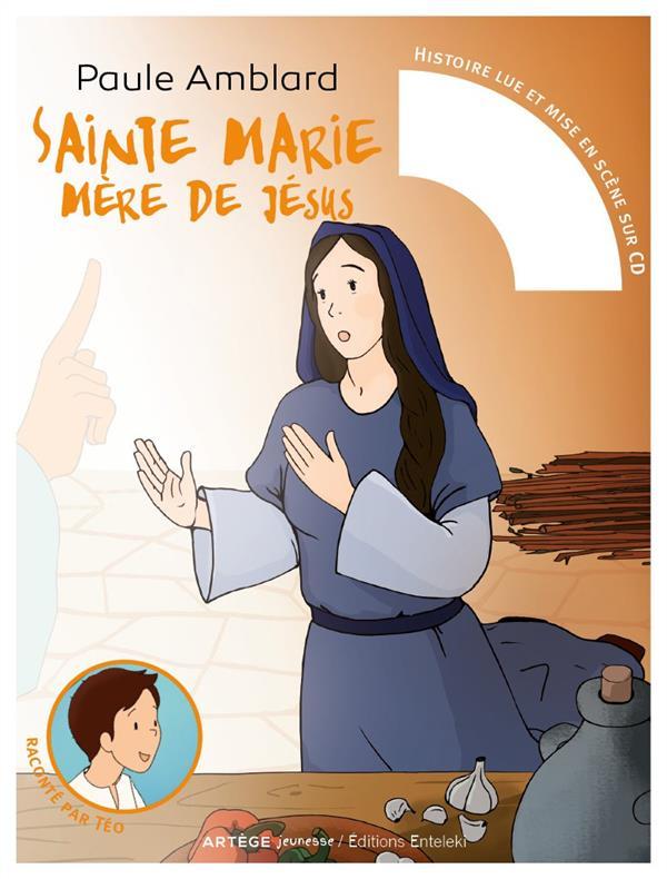 SAINTE MARIE, MERE DE JESUS