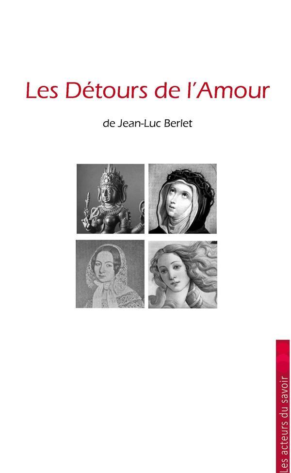DETOURS DE L'AMOUR