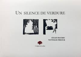 UN SILENCE DE VERDURE